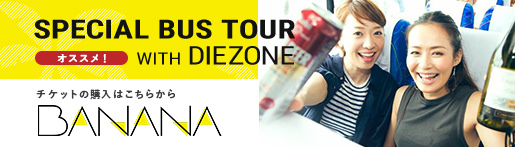 SPECIAL BUS TOUR with DIEZONE